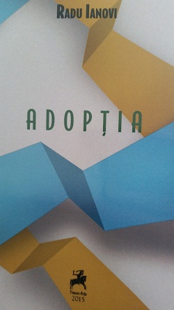 "Recenzie ""Adopția"" de Radu Ianovi"