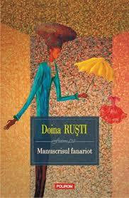 """Recenzie """"Manuscrisul fanariot"""" de Doina Ruşti"""