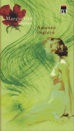 """Recenzie """"Amanta engleză"""" de Marguerite Duras"""