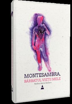 Despre Montesambra, cartea dedicată LUI