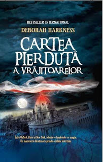 """Recenzie """"Cartea pierdută a vrăjitoarelor"""" (Cartea pierdută a vrăjitoarelor #1) de Deborah Harkness"""