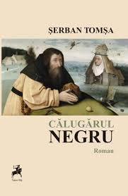 """Recenzie """"Călugărul negru"""" de Șerban Tomșa"""