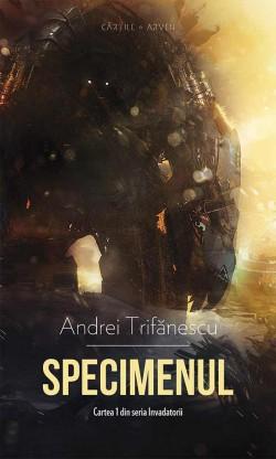 """Recenzie """"Specimenul"""" de Andrei Trifănescu"""