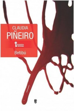 """Recenzie """"Betibú"""" de Claudia Piñeiro"""