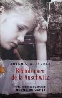 """Recenzie """"Bibliotecara de la Auschwitz"""" de Antonio G. Iturbe"""