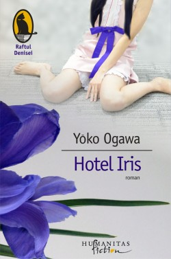 """Recenzie """"Hotel Iris"""" de Yōko Ogawa"""