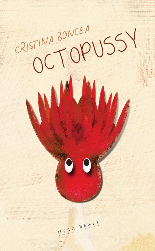 "Recenzie ""Octopussy"" de Cristina Boncea"