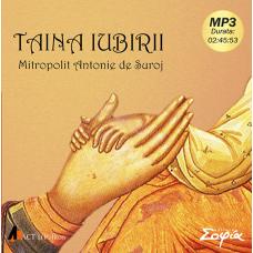"""Recenzie """"Taina iubirii"""" de Mitropolitul Antonie de Suroj (audiobook)"""