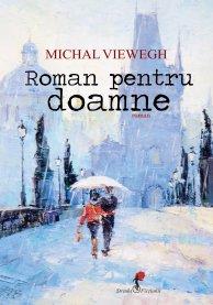 "Recenzie ""Roman pentru doamne"" de Michal Viewegh"