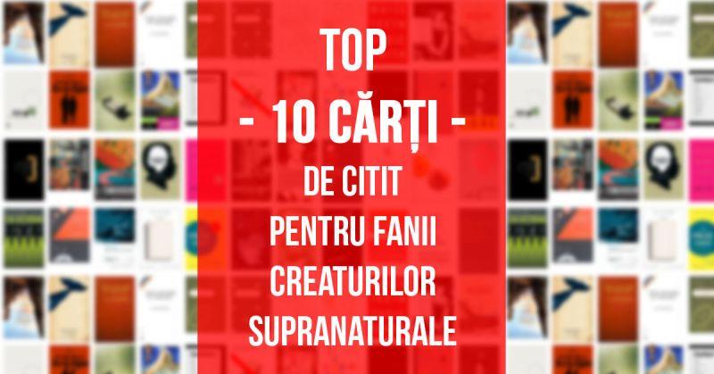 Top 10 cărţi de citit pentru fanii Creaturilor Supranaturale