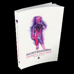 "Recenzie ""Montesambra, bărbatul vieții mele"" de Nadina Maria Szakacs"