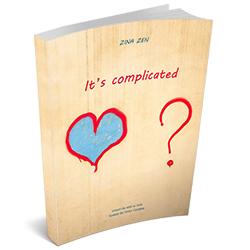 """Recenzie """"It's complicated"""" de Zina Zen"""