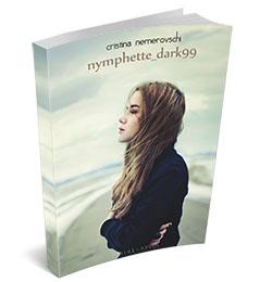 "Recenzie ""Nymphette_dark99"" de Cristina Nemerovschi"