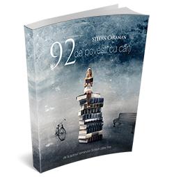 """Recenzie """"92 de povești cu cărți"""" de Ștefan Caraman"""