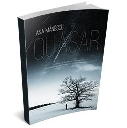 """Recenzie """"Quasar"""" de Ana Mănescu"""