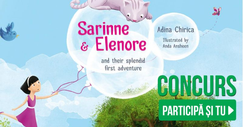 """Concurs """"Sarinne & Elenore and their splendid first adventure"""""""