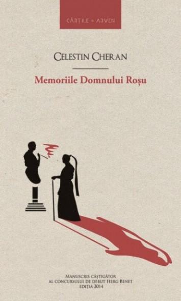 """Recenzie ,,Memoriile Domnului Roșu"""" de Celestin Cheran"""