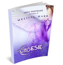 """Recenzie """"Obsesie"""" (Fascinație #2) de Melissa Marr"""