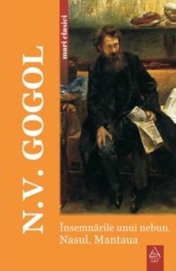 "Recenzie ""Însemnările unui nebun. Nasul. Mantaua"" de N. V. Gogol"