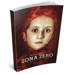 "Recenzie ""Zona Zero"" de Lavinia Călina"