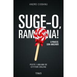 """Recenzie """"Suge-o, Ramona!"""" de Andrei Ciobanu"""