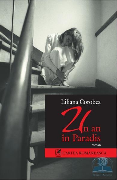 """Recenzie """"Un an în Paradis"""" de Liliana Corobca"""
