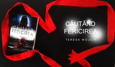Cautand-fericirea-de-Teresa-Wojcik-vol.-1