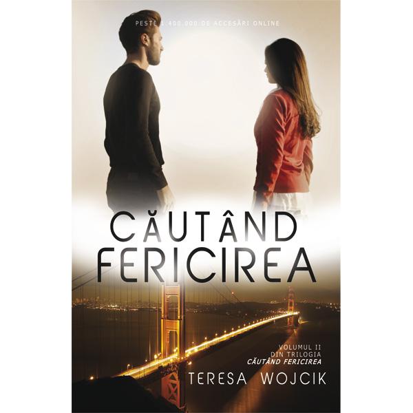 """Recenzie """"Căutând fericirea"""", vol. 2 de Teresa Wojcik"""