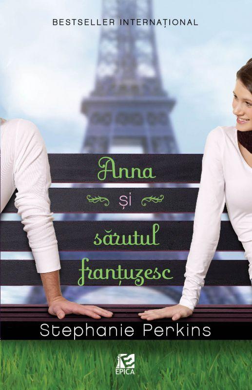 """Recenzie """"Anna și sărutul franțuzesc"""" de Stephanie Perkins"""
