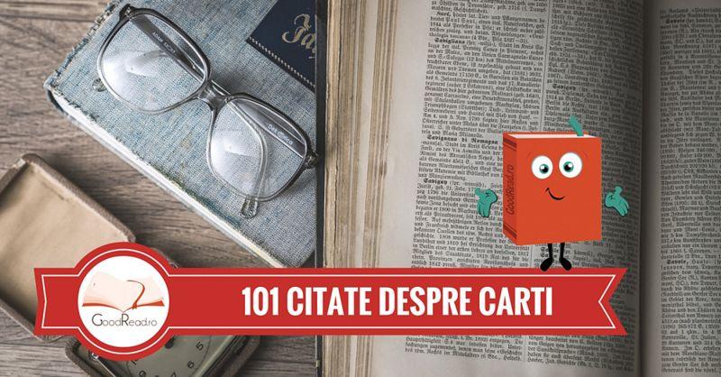 101 Citate Despre Cărți – cele mai frumoase citate!