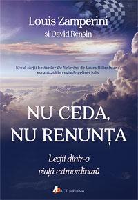 """Recenzie """"Nu ceda, nu renunța"""" de Louis Zamperini"""