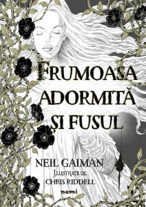 """Recenzie """"Frumoasa adormită și fusul"""" de Neil Gaiman"""