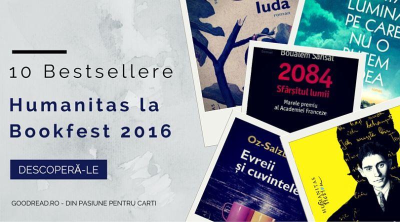 10 Bestsellere Humanitas la Bookfest 2016
