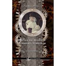 """Recenzie """"Delirul încapsulat"""" (Cartea cu scoarţe de argint, ferecate #1) de Florin Pîtea"""