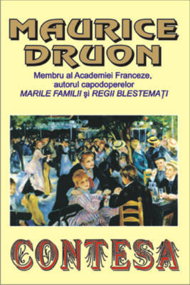 "Recenzie ""Contesa"" de Maurice Druon"