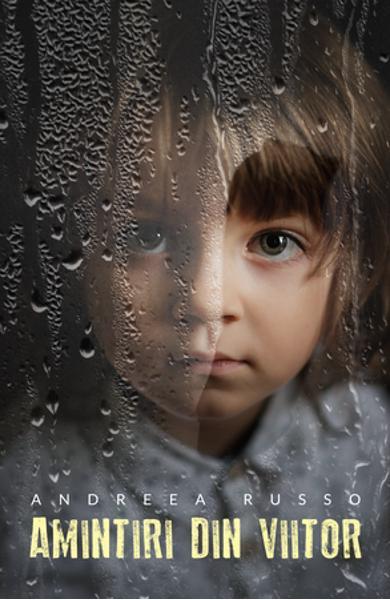 "Recenzie ""Amintiri din viitor"" de Andreea Russo"