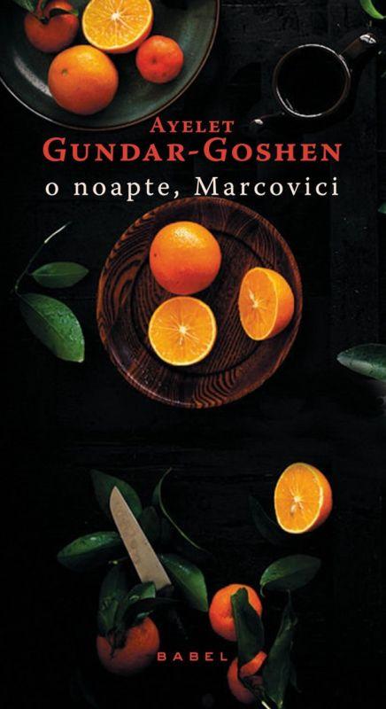 "Recenzie ""O noapte, Marcovici"", de Ayelet Gundar-Goshen"