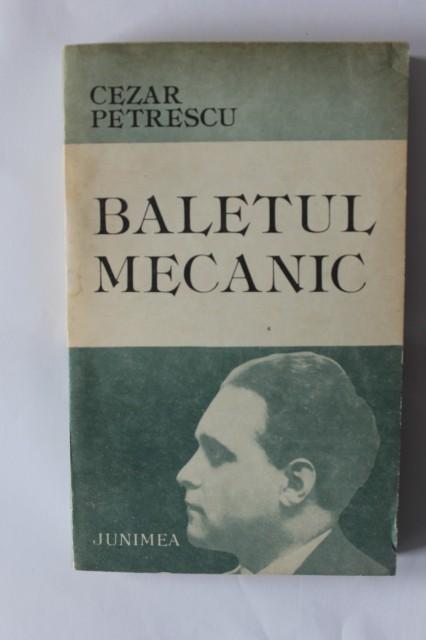 Recenzie Baletul mecanic de Cezar Petrescu