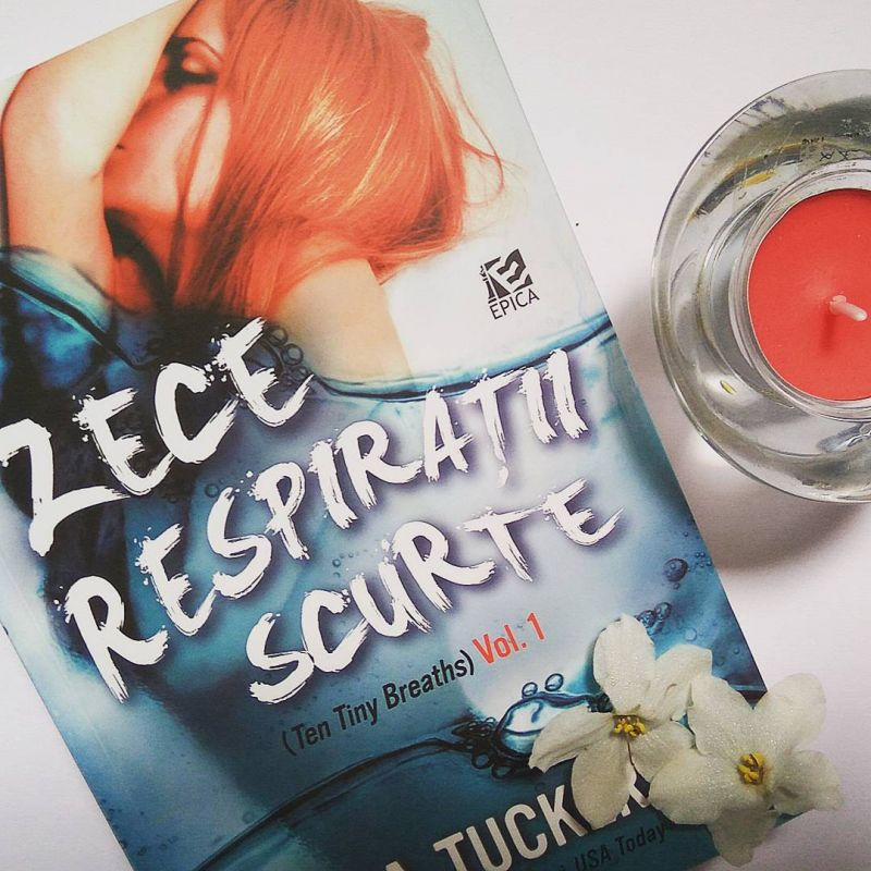 "Recenzie ""Zece respirații scurte"" de K.A.Tucker"