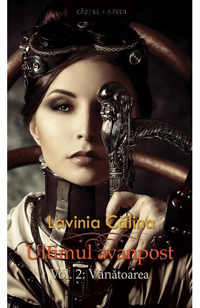 """Recenzie """"Ultimul avanpost: Vânătoarea #2"""" de Lavinia Călina"""