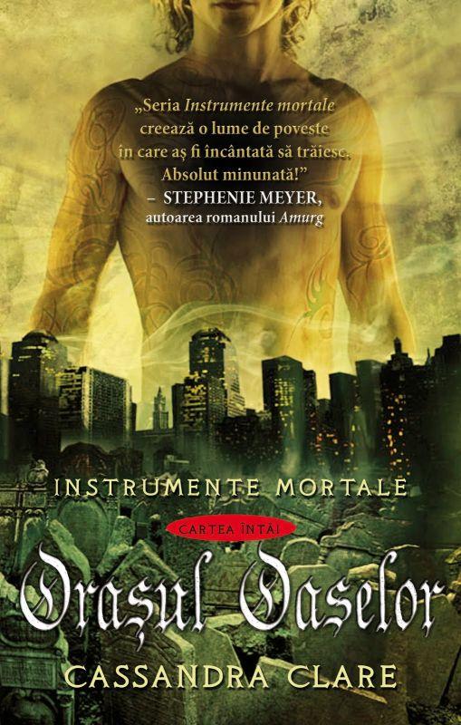 """Recenzie """"Orașul Oaselor"""" (Instrumente mortale #1) de Cassandra Clare"""