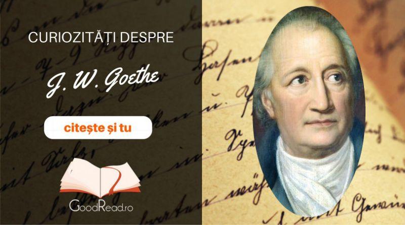 Curiozități despre J. W. Goethe