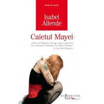 "Recenzie ""Caietul Mayei"" de Isabel Allende"