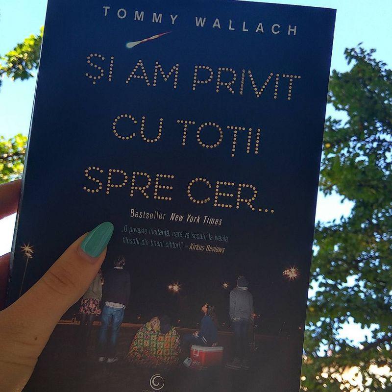 "Recenzie ""Și am privit cu toții spre cer"" de Tommy Wallach"