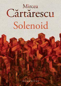 Recenzie Solenoid de Mircea Cărtărescu