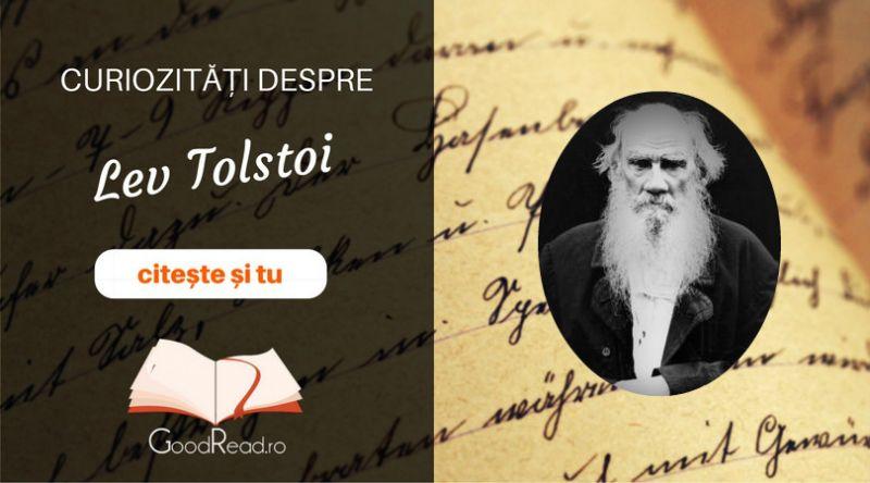 Curiozităţi despre Lev Tolstoi