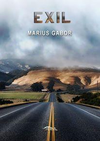 """Recenzie """"Exil"""" de Marius Gabor"""