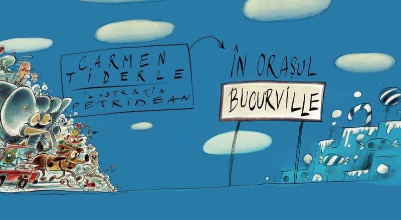 """Recenzie """"În orașul Bucurville"""" de Carmen Tiderle"""