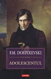 Recenzie Adolescentul de F.M.Dostoievski