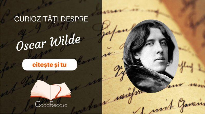 Curiozități despre Oscar Wilde